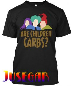 ARE CHILDREN CARBS T Shirt