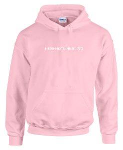 1800 hotlinebling hoodie pink