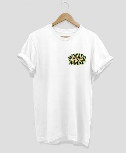 Avocado Addict T-shirt