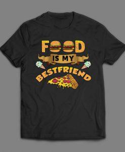 Food Is My Best Friend BLACK T Shirt